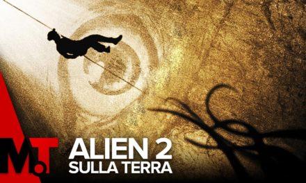 ALIEN 2 – SULLA TERRA