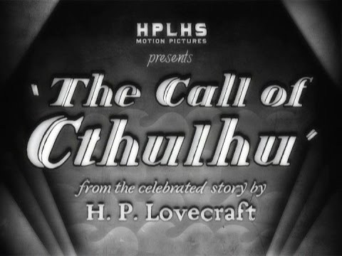The Call of Cthulhu, H. P. Lovecraft Historical Society