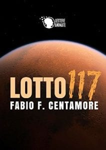 Fabio Centamore: Lotto 117 (Lettere Animate, 2014)