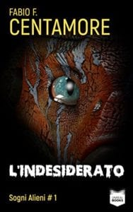 Fabio Centamore: L'indesiderato (Unreal Books, 2015)