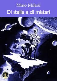 Di stelle e di misteri, antologia vincitrice del premio Vegetti