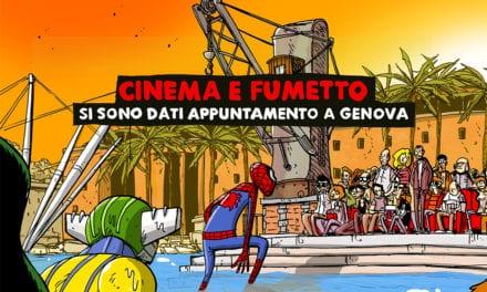 DAL 3 LUGLIO A GENOVA IL CINE&COMICS FEST 2019