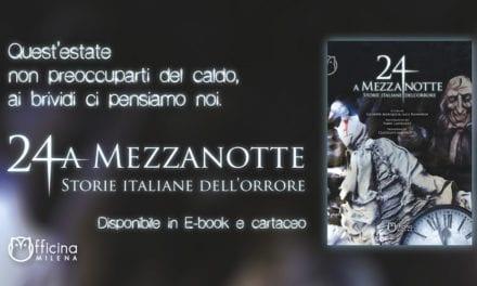 24 A MEZZANOTTE – STORIE ITALIANE DELL'ORRORE