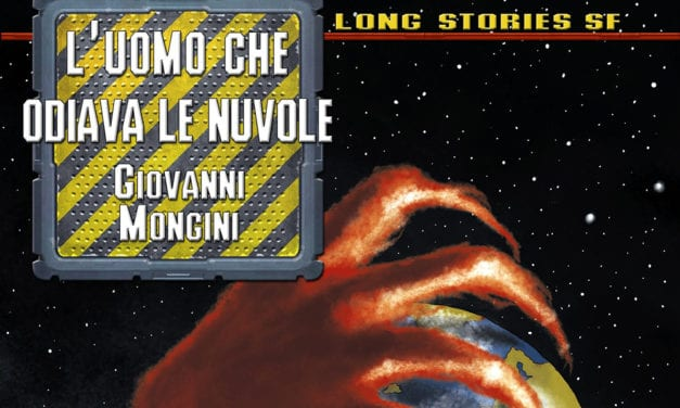 """""""L'UOMO CHE ODIAVA LE NUVOLE"""" DI GIOVANNI MONGINI"""