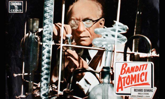 """""""BANDITI ATOMICI"""" DI EDWARD L. CAHN (1955)"""