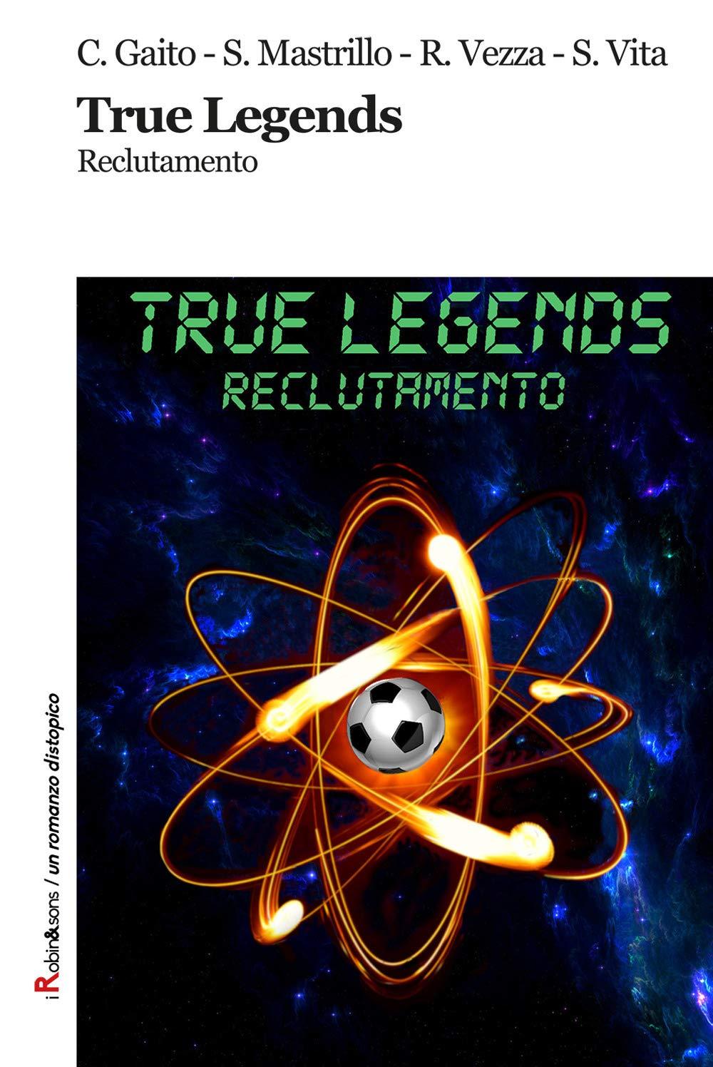 True Legends: il libro