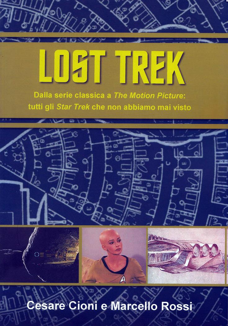 Lost Trek - Cioni & Rossi
