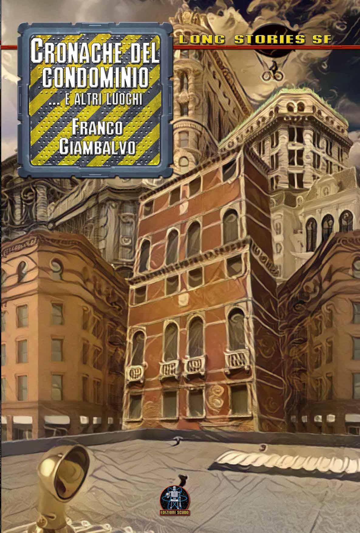 Franco Giambalvo: cronache del condominio