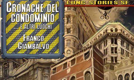 CRONACHE DEL CONDOMINIO DI FRANCO GIAMBALVO
