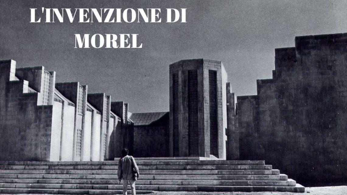 L'invenzione di Morel (1974)