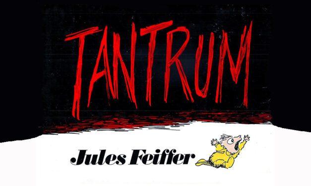 Tantrum (Capricci) di Jules Feiffer