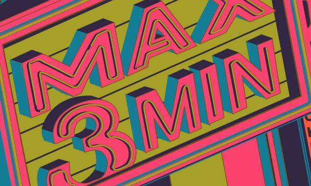 MAX3MIN Very Short Film Festival, come i nostri Twincipit?